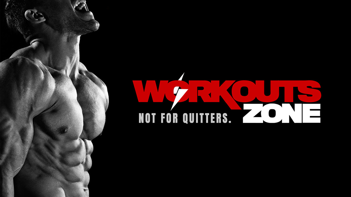 WORKOUTS ZONE - Not For Quitters